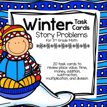 Winter Story Problems for 3rd Grade Math