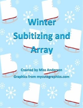 Winter Subitizing and Array