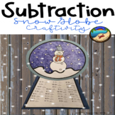 Subtraction Worksheet: Craftivity Snow Globe