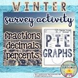 Winter Survey Activity - Fractions, Decimals, Percents, and Pie Graphs