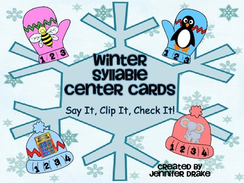 Winter Syllable Center Cards  ~66 Cards For Sorting 1,2,3