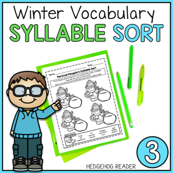 Winter Syllable Sort - Common Core Grade 3