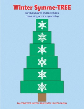 Winter Symme-TREE: Sorting Squares & Rectangles, Measuring, & Symmetry