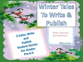 Winter Tales to Color, Write, and Publish