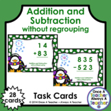 Task Cards • Addition & Subtraction without Regrouping • Winter