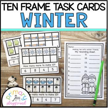 Winter Ten Frame Task Cards Making Ten with Winter Friends