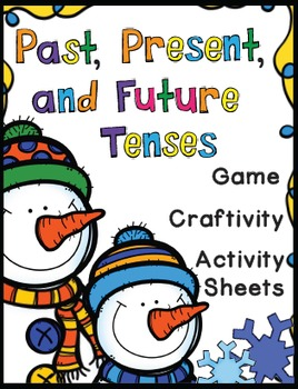Past, Present, Future Tenses Activities - Game, Worksheets, & Craftivity