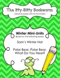 Winter Litearature-based Units:   Polar Bear, Polar Bear and Sam's Winter Hat
