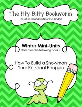 Winter Literature-based Units: How to Build a Snowman and Your Personal Penguin