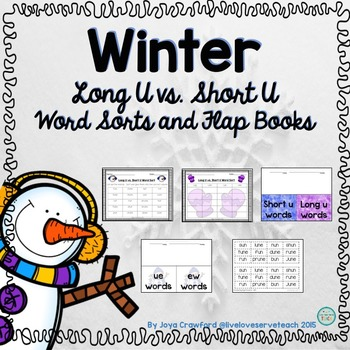 Winter Theme Long U Vs. Short U Word Sorts and Flap Books