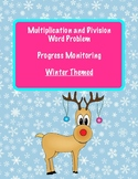 Winter Themed: Multiplication and Division Word Problem Progress Monitoring