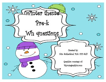 Winter Theme Pre-K WH questions Three Levels