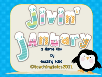 Winter Theme Unit:  Jivin' January