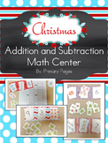 Christmas/ Winter Themed Addition and Subtraction Math Center