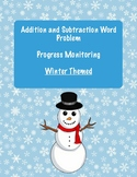 Winter Themed: Addition and subtraction Word Problem Progress Monitoring