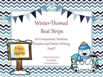 Winter Themed Beat Strips for Rhythmic Notation, Composition and Dication