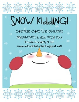 Snow Kidding! Common Core Measurement & Data Mega Pack