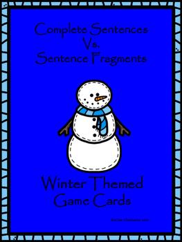 Winter Themed Complete Sentences vs. Sentence Fragment Game Cards