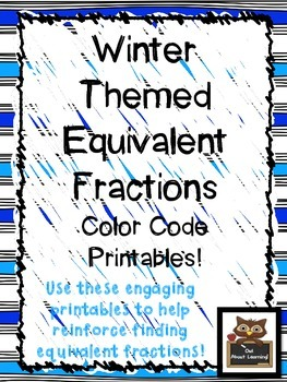 Winter Themed Equivalent Fractions Color Code Printables!