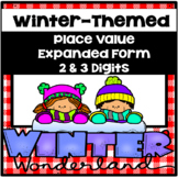 Winter-Themed Expanded Form 2 and 3 Digit Math Worksheets