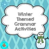 Winter Themed Grammar Activities