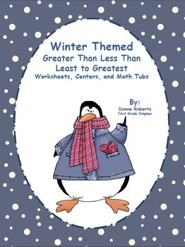Winter Themed Greater Than Less Than Least to Greatest Unit Worksheets, Centers