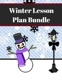 Winter Themed Lesson Plan Bundle