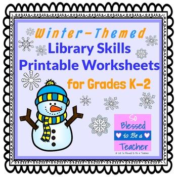 Winter Themed Library Skills Worksheets For Grades K 2 Tpt