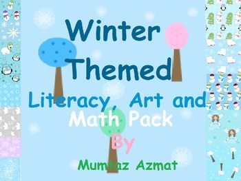 Winter Themed Literacy, Art and Math Pack: