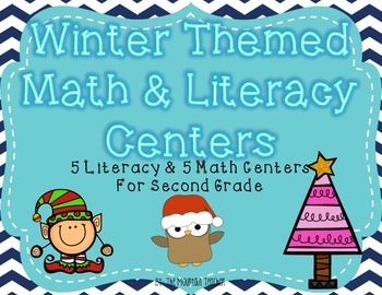 Winter Themed Math and Literacy Centers for Second Grade
