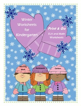 Winter ELA & Math Worksheets for Kindergarten / Mittens / Print & Go /