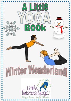 Winter-Themed Movement and Yoga Booklet--Multiple Formats! Print or Electronic