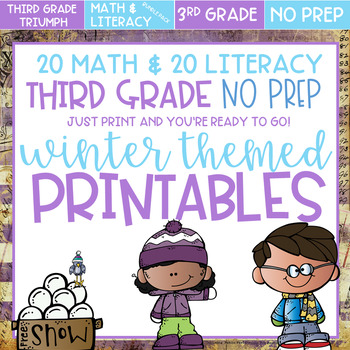 Winter Themed No Prep Printables Bundle Pack - Literacy and Math