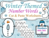 Winter Themed Number Words Cut and Paste Worksheets (1-10)