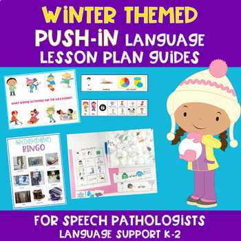 Winter Themed PUSH-IN Language Lesson Plan Guides