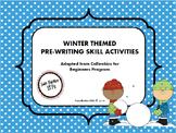 Winter Themed Pre-Writing (Callirobics) Activities
