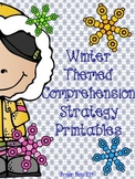 Winter Themed Reading Comprehension Strategies {PRINTABLES & STRATEGY POSTERS}