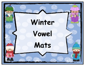 Winter Themed Short and Long Vowel Mats