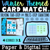 Solving Two Step & Multi-Step Equations Match | WINTER THE