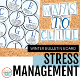 Stress Management Bulletin Board - Winter Theme