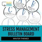Stress Management Bulletin Board | Winter Theme