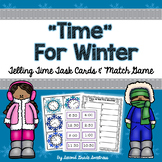 Winter Telling Time Task Cards and Match Game