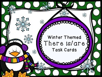 Winter Themed ~ There is / There are ~ Task Cards