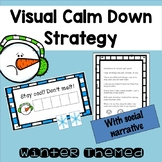 Winter Themed Visual Supports to Calm Students down with Social Story
