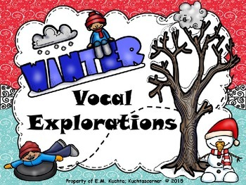 Winter Themed Vocal Exploration Fun - PPT Edition