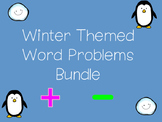 Winter Themed Word Problems BUNDLE