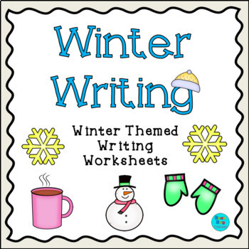 Winter Themed Writing Worksheets