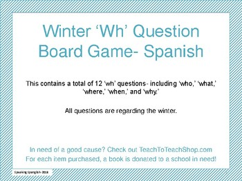 Winter Themed 'wh' Question Board Game- SPANISH