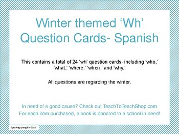 Winter Themed 'wh' quesitons cards- SPANISH