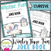 Winter Time Fun CURSIVE Practice Joke Book